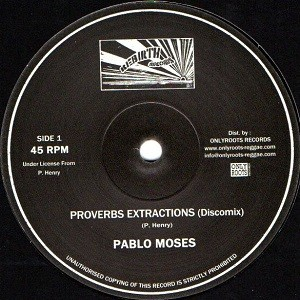 Pablo Moses : Proverbs Extractions ( Discomix )