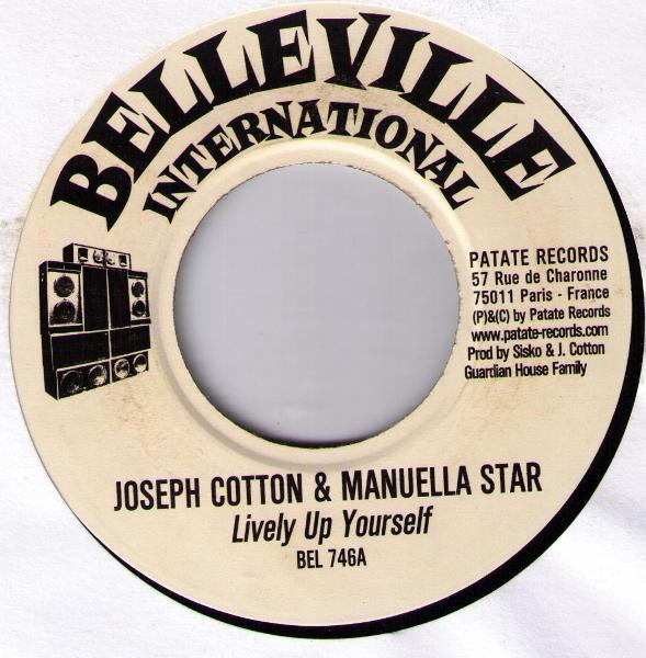 Joseph Cotton & Manuella Star : Lively Up Yourself | Single / 7inch / 45T  |  Dancehall / Nu-roots