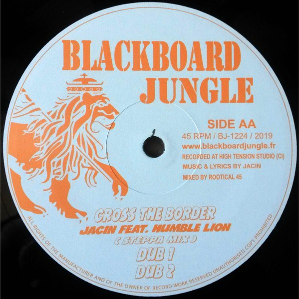 Jacin Feat. Humble Lion : Cross The Border | Maxi / 10inch / 12inch  |  UK