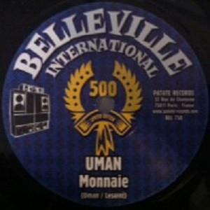 Uman : Monnaie | Single / 7inch / 45T  |  UK