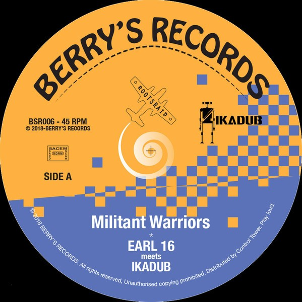 Earl Sixteen , Ikadub : Militant Warriors | Single / 7inch / 45T  |  UK