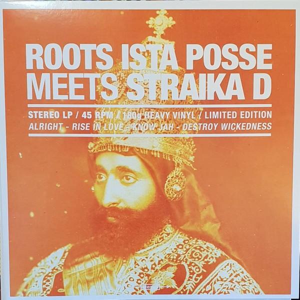 Straïka D  : Roots Ista Posse Meets Straïka D  | LP / 33T  |  UK