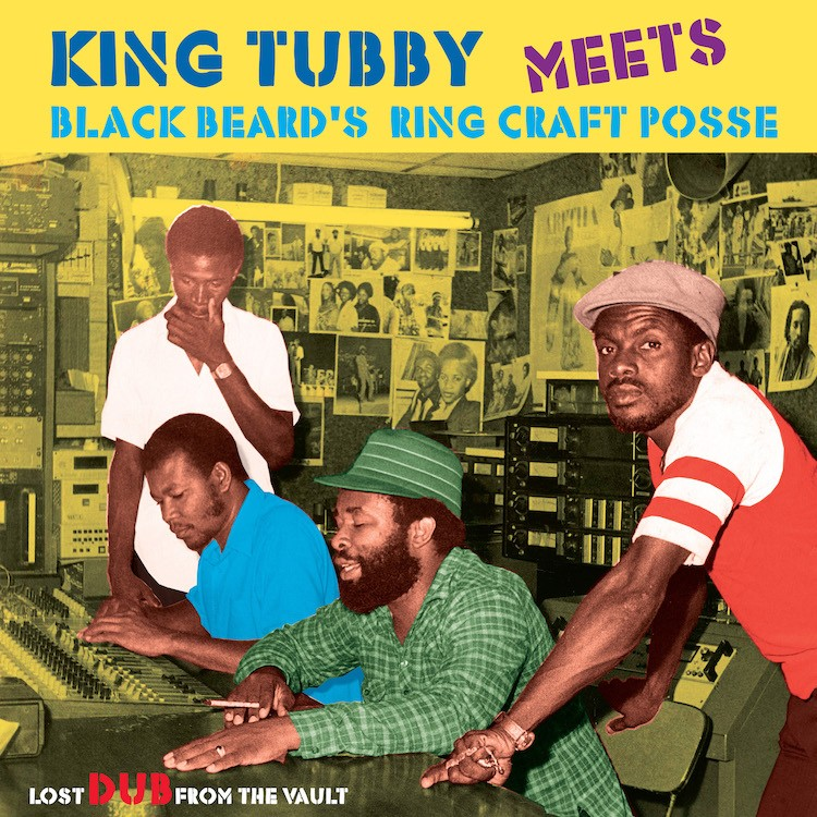 King Tubby : King Tubby Meets Blackbeard' Ring Craft Posse ( Lost Dub From The Vault ) | LP / 33T  |  Oldies / Classics