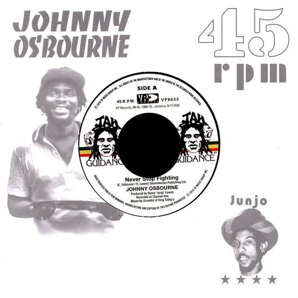 Johnny Osbourne : Never Stop Fighting | Single / 7inch / 45T  |  Oldies / Classics