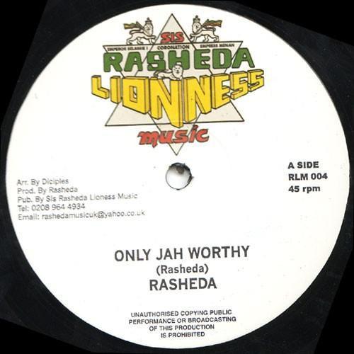 Rasheda : Only Jah Worthy | Maxi / 10inch / 12inch  |  Dancehall / Nu-roots