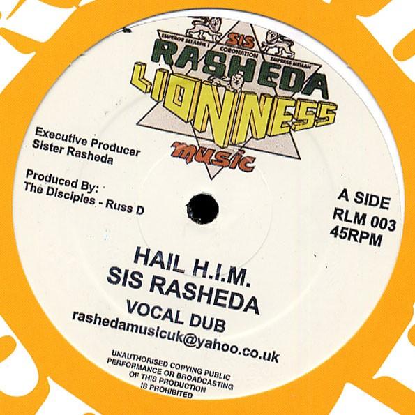 Sis Rasheeda : Hail H. I. M .