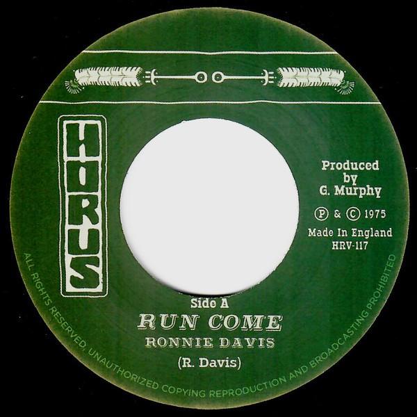 Ronnie Davis : Run Come | Single / 7inch / 45T  |  Oldies / Classics
