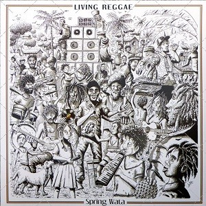 Spring Wata & The Rockers Disciples : Living Reggae | LP / 33T  |  UK