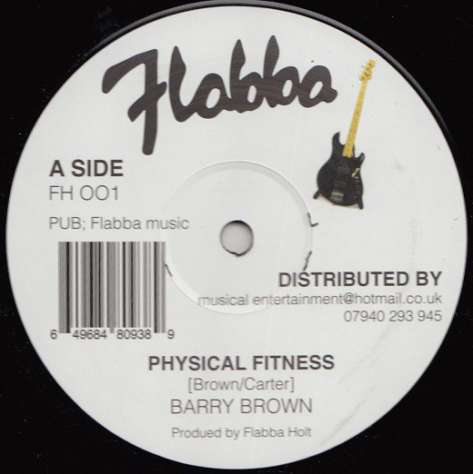 Barry Brown : Physical Fitness | Maxi / 10inch / 12inch  |  Oldies / Classics
