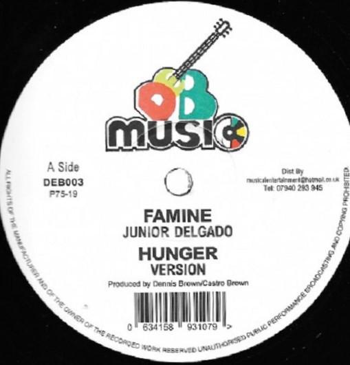 Junior Delgado : Famine | Maxi / 10inch / 12inch  |  Oldies / Classics