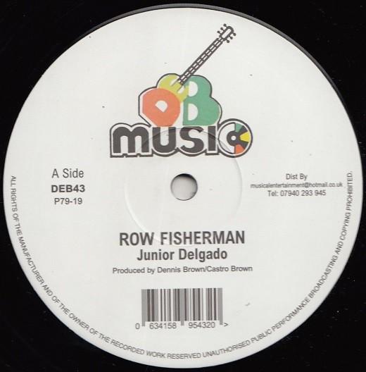 Junior Delgado : Row Fisherman | Maxi / 10inch / 12inch  |  Oldies / Classics