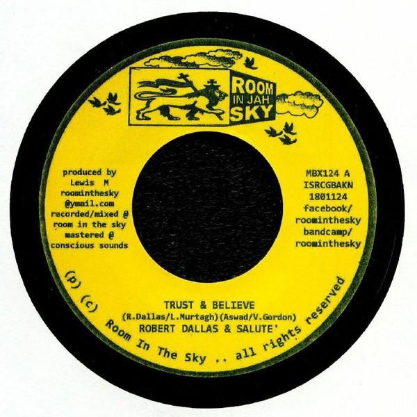 Robert Dallas & Salute : Trust & Believe | Single / 7inch / 45T  |  UK