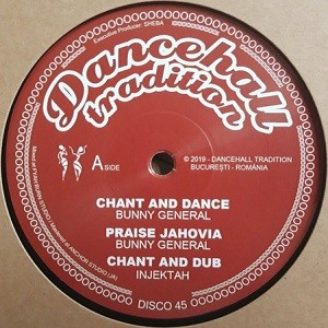 Bunny General : Chant And Dance | Maxi / 10inch / 12inch  |  UK