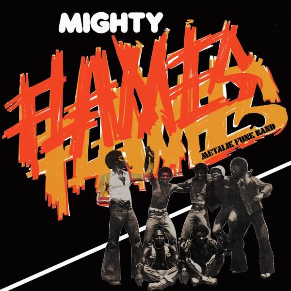 Mighty Flames : Metalik Funk Band   LP / 33T     Afro / Funk / Latin