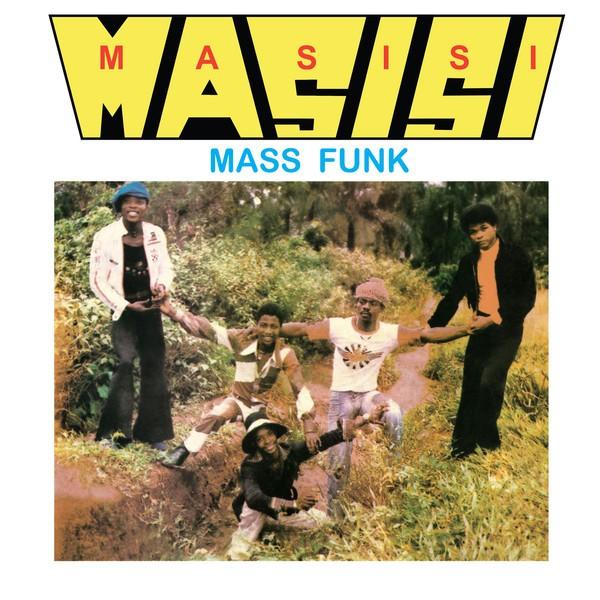 Masisi Mass Funk : I Want You Girl   LP / 33T     Afro / Funk / Latin