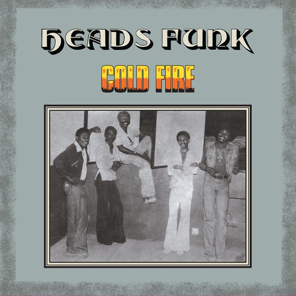 Heads Funk : Cold Fire   LP / 33T     Afro / Funk / Latin