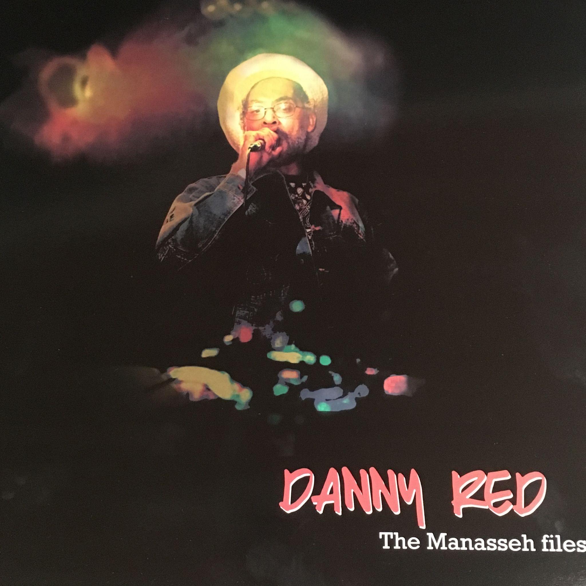 Danny Red : The Manasseh Files | LP / 33T  |  UK