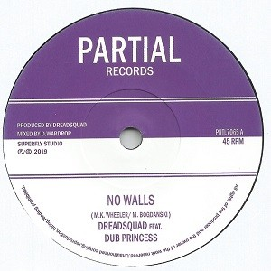 Dreadsquad Feat. Dub Princess : No Walls | Single / 7inch / 45T  |  UK