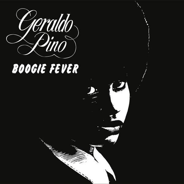 Geraldo Pino : Boogie Fever   LP / 33T     Afro / Funk / Latin