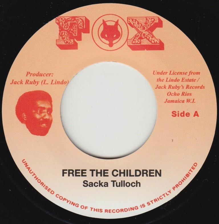 Sacka Tulloch : Free The Children | Single / 7inch / 45T  |  Oldies / Classics