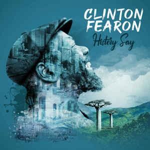 Clinton Fearon : History Say   LP / 33T     Dancehall / Nu-roots