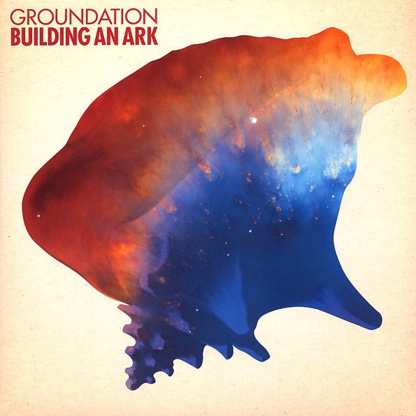 Groundation : Building An Ark   LP / 33T     Dancehall / Nu-roots