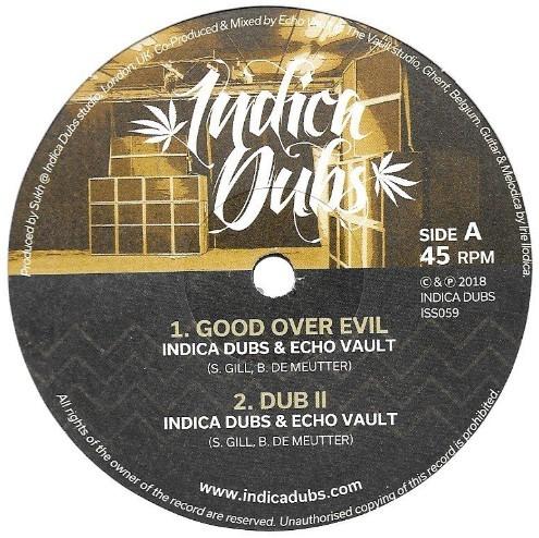 Indica Dubs & Echo Vault : Good Over Evil   Maxi / 10inch / 12inch     UK