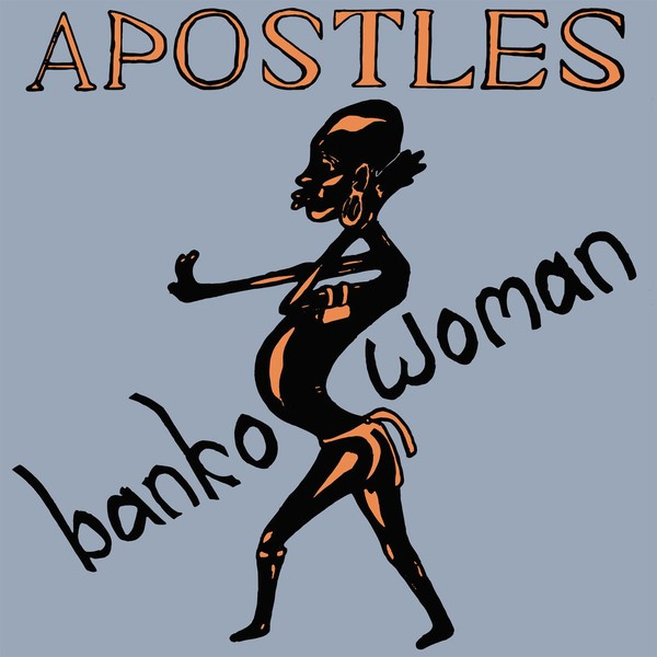The Apostles : Banko Woman   LP / 33T     Afro / Funk / Latin