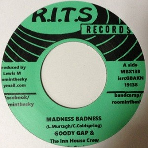 Goody Gap, The Inn House Crew Feat. Vin Gordon : Madness Badness | Single / 7inch / 45T  |  Dancehall / Nu-roots