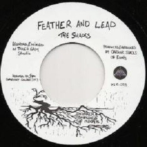 the shades : Feather And Lead | Single / 7inch / 45T  |  UK