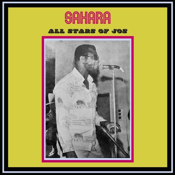 Sahara All Stars Band Jos : Sahara All Stars Of Jos   LP / 33T     Afro / Funk / Latin