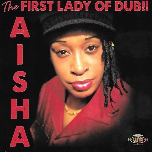 Aisha : The First Lady Of Dub!! | LP / 33T  |  UK