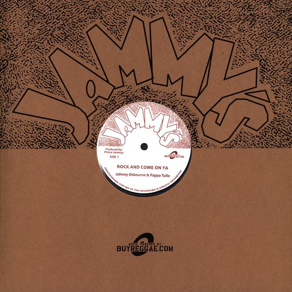 Johnny Osbourne & Pappa Tullo : Rock And Come On Ya | Maxi / 10inch / 12inch  |  Oldies / Classics