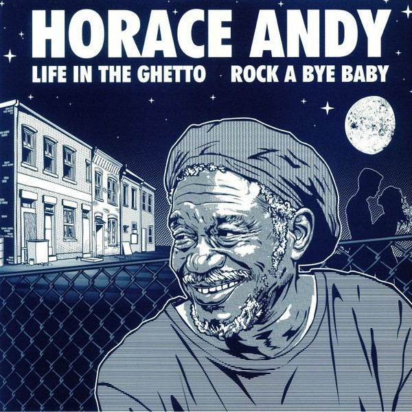 Horace Andy : Life In The Ghetto | Maxi / 10inch / 12inch  |  UK