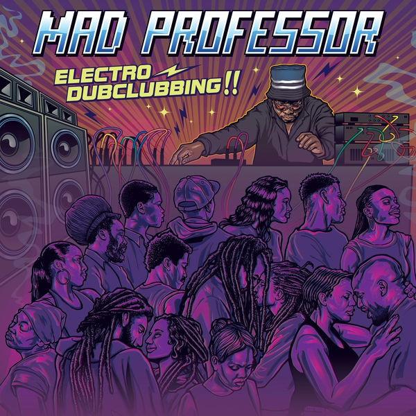 Mad Professor : Electro Dubclubbing !! | LP / 33T  |  UK