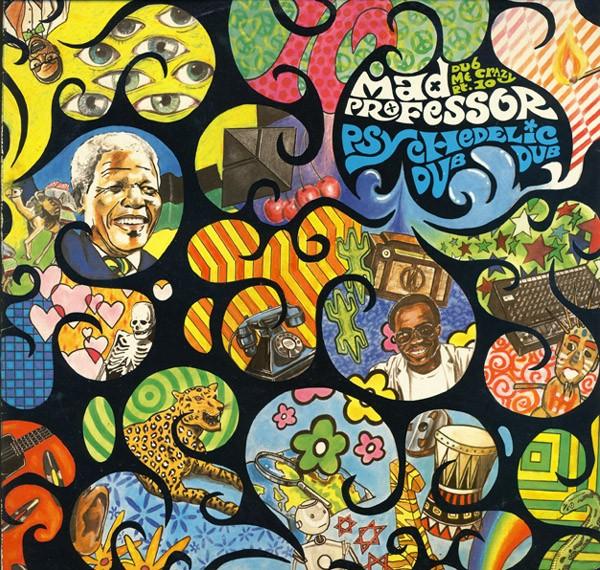 Mad Professor : Dub Me Crazy Part.10 Psychedelic Dub Dub | LP / 33T  |  Collectors