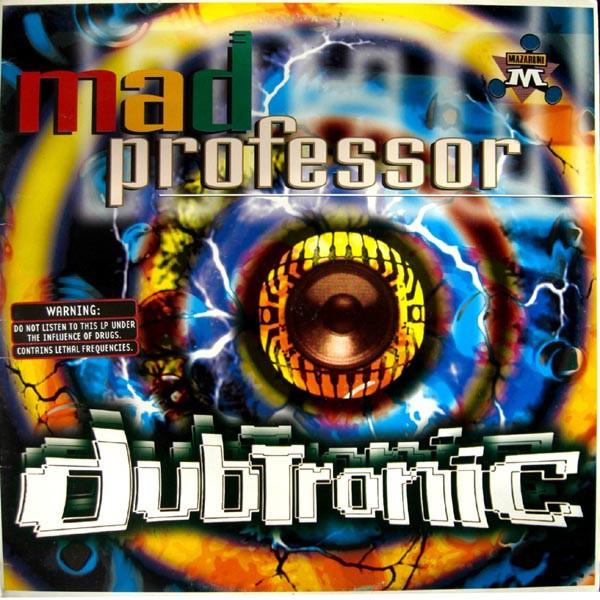 Mad Professor : Dubtronic | LP / 33T  |  UK