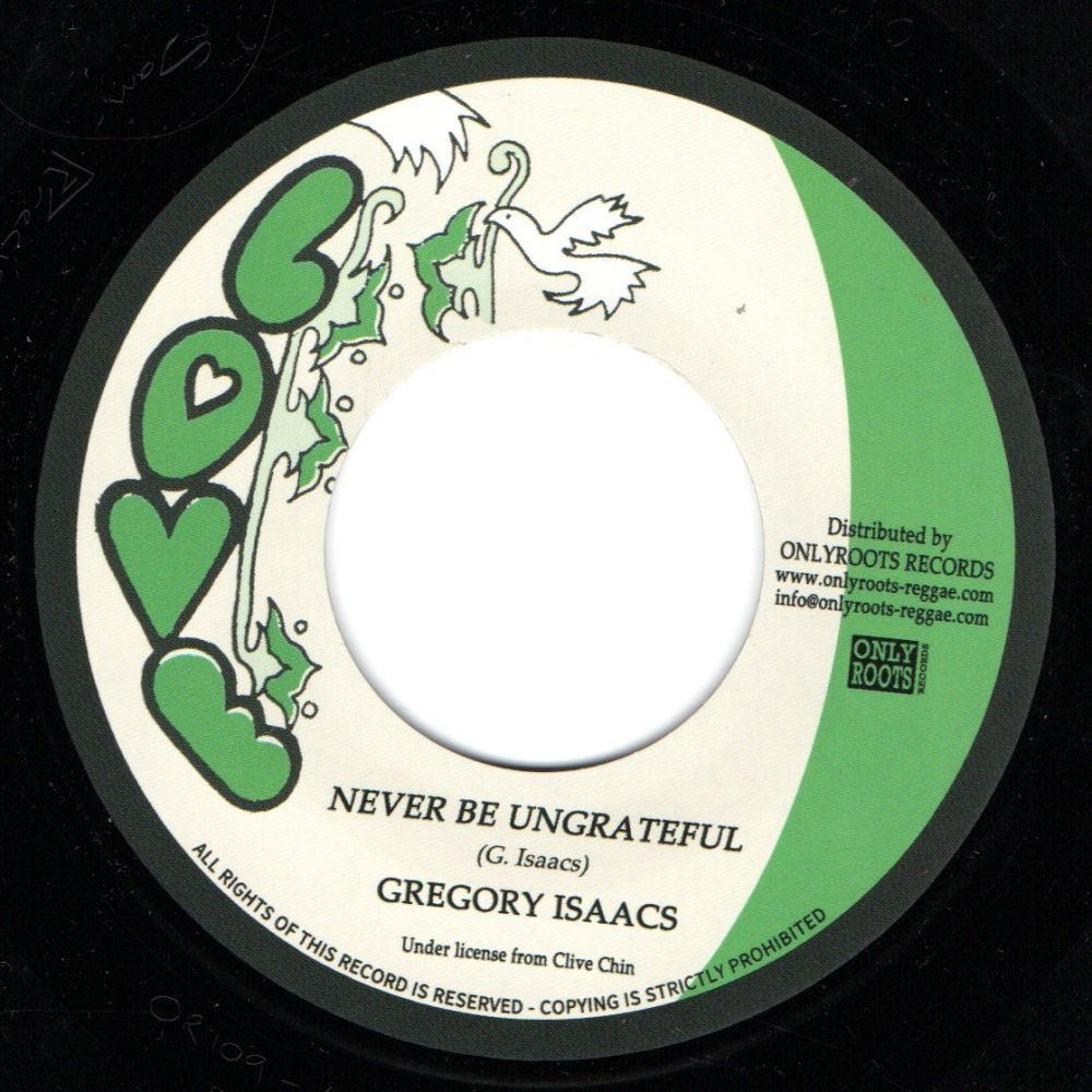 Gregory Isaacs : Never Be Ungrateful | Single / 7inch / 45T  |  Oldies / Classics