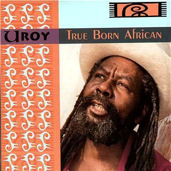U-Roy : True Born African | LP / 33T  |  UK
