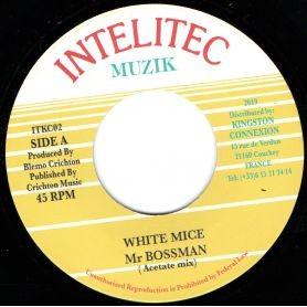 White Mice : Mr Boss Man | Single / 7inch / 45T  |  Oldies / Classics