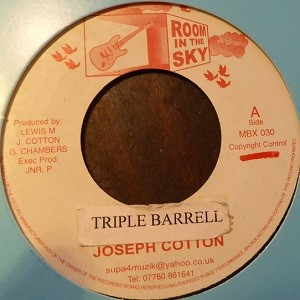 Joseph Cotton : Triple Barrell | Single / 7inch / 45T  |  Dancehall / Nu-roots
