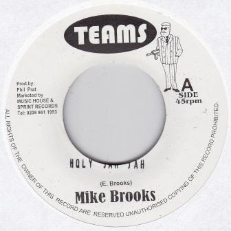 Mike Brooks : Holy Jah Jah | Single / 7inch / 45T  |  UK