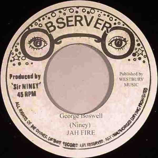 George Boswell : Jah Fire | Single / 7inch / 45T  |  Oldies / Classics
