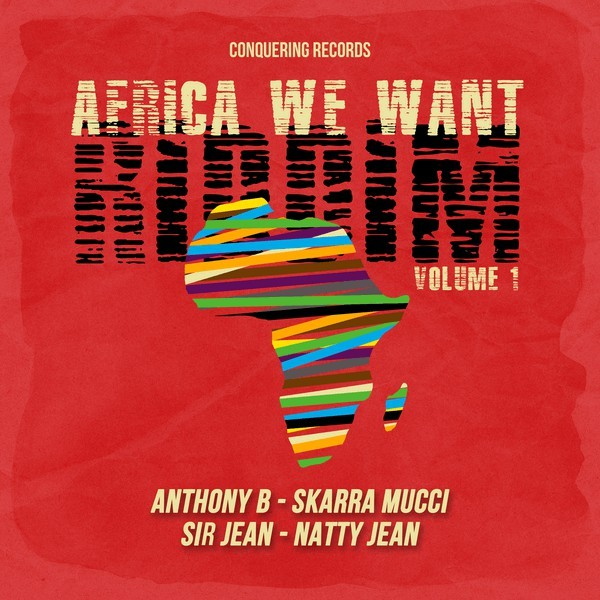 Various : Africa We Want Riddim Volume 1 | Maxi / 10inch / 12inch  |  Dancehall / Nu-roots
