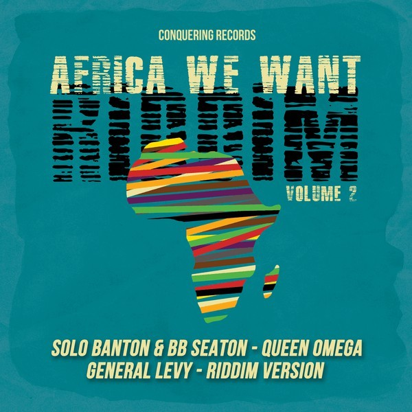 Various : Africa We Want Riddim Volume 2 | Maxi / 10inch / 12inch  |  Dancehall / Nu-roots