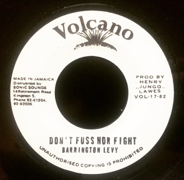 Barrington Levy : Don't Fuss Nor Fight | Single / 7inch / 45T  |  Oldies / Classics