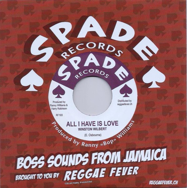 Winston Wilbert Aka Johnny Osbourne : All I Have Is Love | Single / 7inch / 45T  |  Oldies / Classics