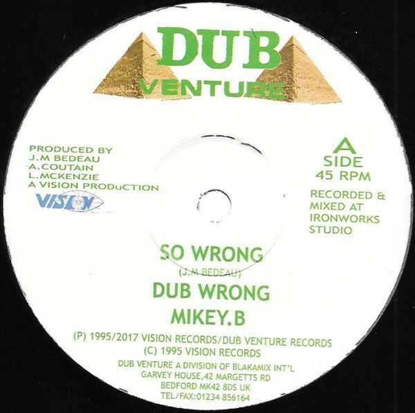 Mikey B : So Wrong | Maxi / 10inch / 12inch  |  UK