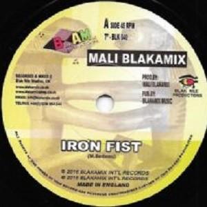 Mali Blakamix : Iron Fist   Single / 7inch / 45T     UK