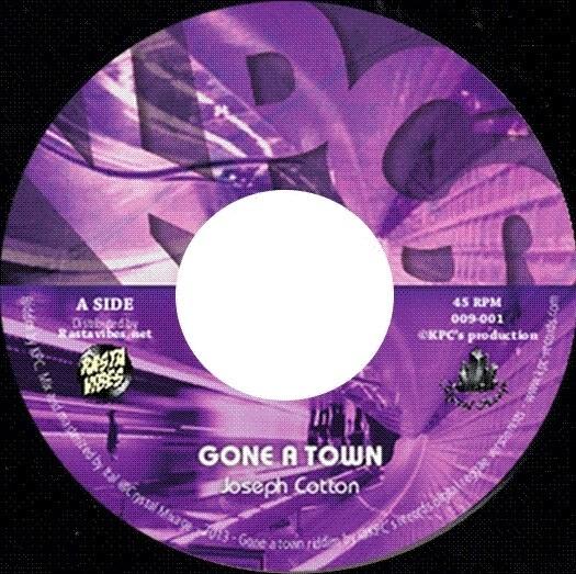 Joseph Cotton : Gone A Town | Single / 7inch / 45T  |  Dancehall / Nu-roots